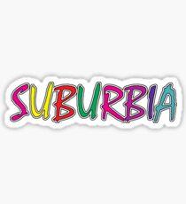 Suburbia Sticker