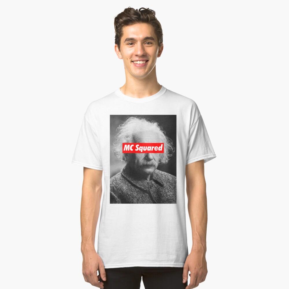 Albert Einstein MC Squared Supreme Classic T-Shirt Front