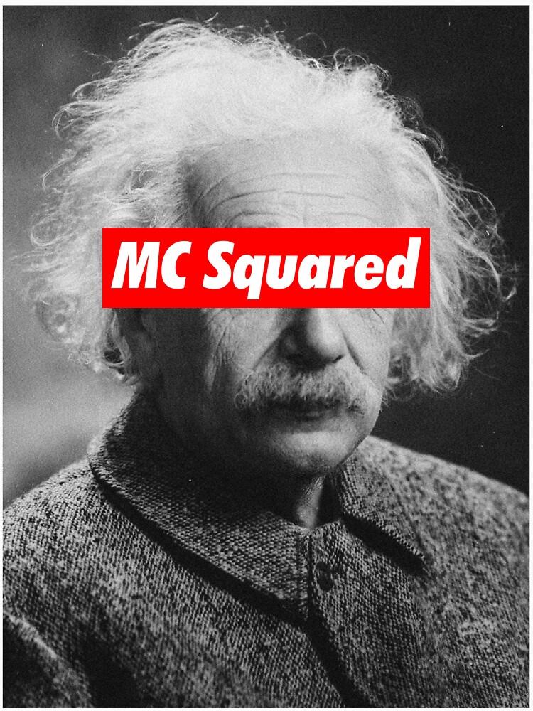 Albert Einstein MC Squared Supreme by sanseffort
