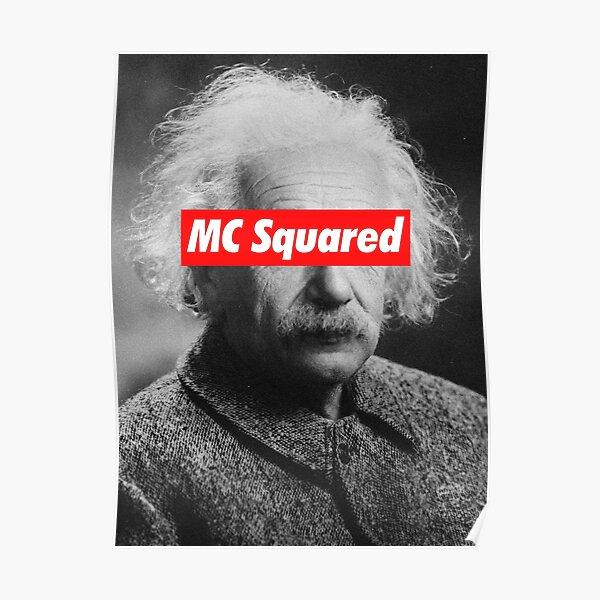 Albert Einstein MC Squared Supreme Poster