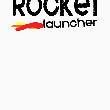 Rocket Launcher T-Shirt Design by idreambig