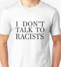 I m Anti-Racist. T-Shirt