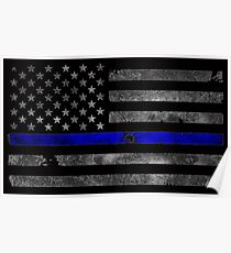 THIN BLUE LINE - BLUE LIVES MATTER Distressed Flag with Bullet Hole Poster
