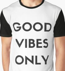 Good Vibes Only Graphic T-Shirt