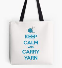 Keep Calm and Carry Yarn - Knitting Gifts Tote Bag