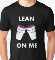 LEAN ON ME T-Shirt