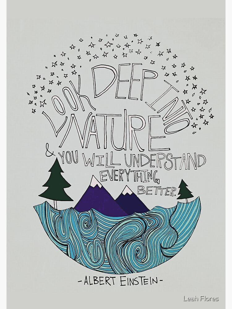 Look Deep into Nature Quote by adventurlings