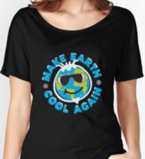 Make Earth Cool Again Women's Relaxed Fit T-Shirt