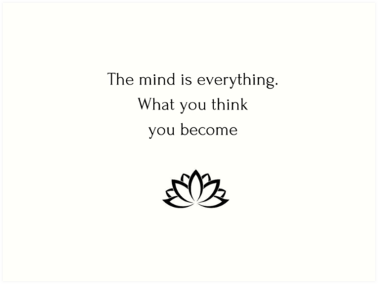 Buddhist Quote The Mind Is Everything What You Think You Become