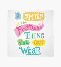 Smile is the Prettiest Thing You Can Wear Scarf