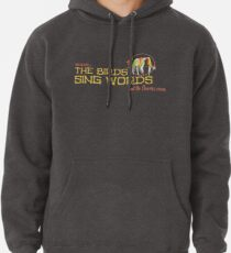 Tiki Room-Where the Birds Sing Words Pullover Hoodie
