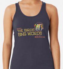 Tiki Room-Where the Birds Sing Words Women's Tank Top