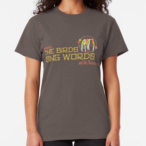 Tiki Room-Where the Birds Sing Words Classic T-Shirt