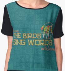 Tiki Room-Where the Birds Sing Words Chiffon Top