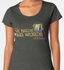 Tiki Room-Where the Birds Sing Words Women's Premium T-Shirt
