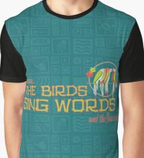 Tiki Room-Where the Birds Sing Words Graphic T-Shirt