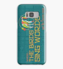 Tiki Room-Where the Birds Sing Words Samsung Galaxy Case/Skin