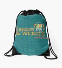 Tiki Room-Where the Birds Sing Words Drawstring Bag