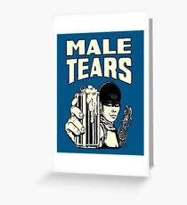 Male Tears: Imperator Furiosa Greeting Card