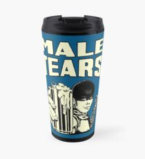 Male Tears: Imperator Furiosa Travel Mug
