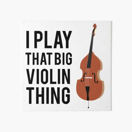 Double Bass Violin Poster Print Bass Section Violinist Gift Concert Band