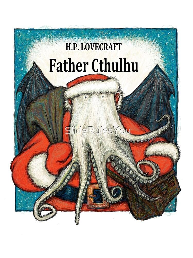 Father Cthulhu by SlideRulesYou