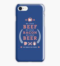 Beef, Bacon, Beer iPhone Case/Skin