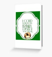 She's Never Wrong Greeting Card