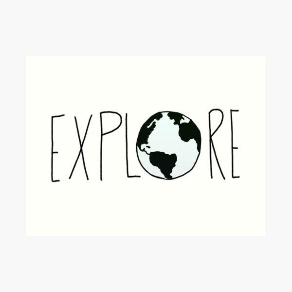 Explore the Globe Art Print