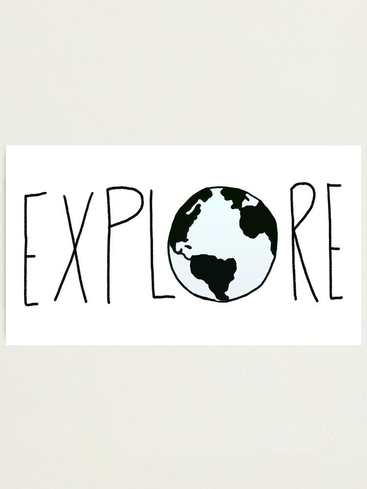 Alternate view of Explore the Globe Photographic Print