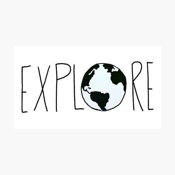Explore the Globe Photographic Print