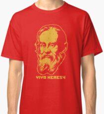 "Galileo ""Viva Heresy"" Classic T-Shirt"