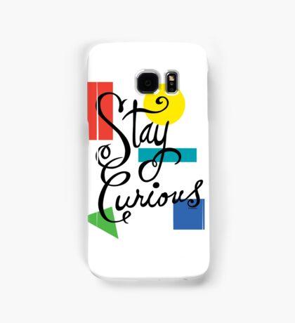 Stay Curious Samsung Galaxy Case/Skin