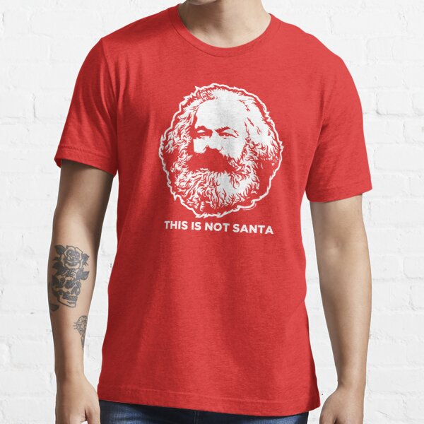 This Is Not Santa Essential T-Shirt