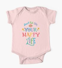 Don't Put Off Your Happy Life One Piece - Short Sleeve