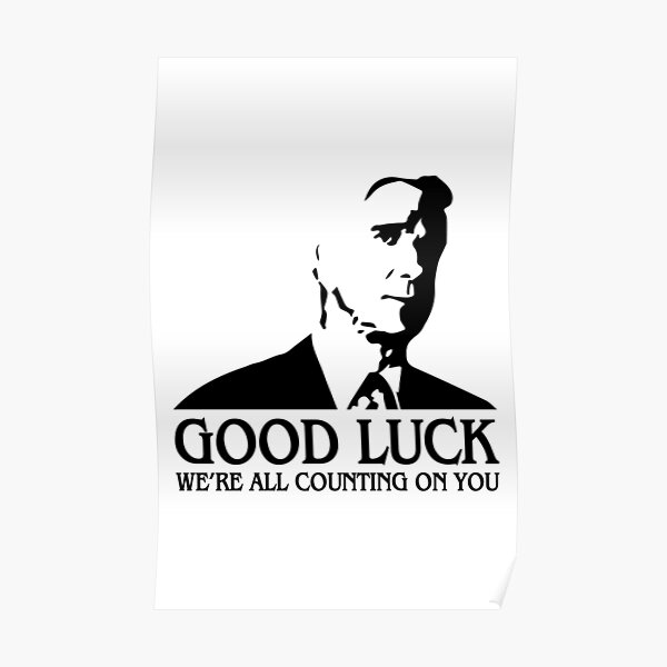 Good Luck, We're All Counting On You Poster