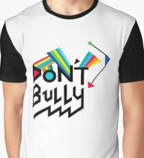 Don't Bully Graphic T-Shirt