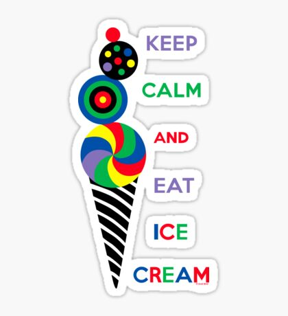 Keep Calm and Eat Ice Cream 2.2 Sticker