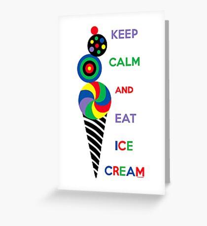 Keep Calm and Eat Ice Cream 2.2 Greeting Card