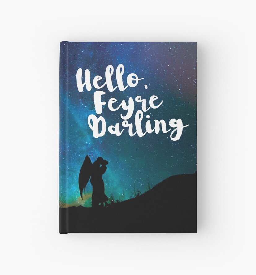 Hello, Feyre Darling - ACOMAF by yairalynn