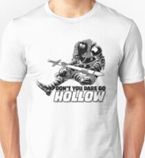 Don't You Dare Go Hollow Unisex T-Shirt