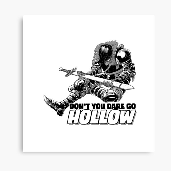 Don't You Dare Go Hollow Canvas Print