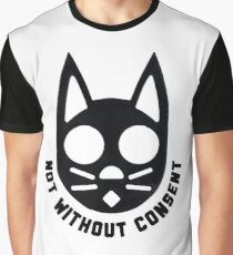 NOT WITHOUT CONSENT Graphic T-Shirt