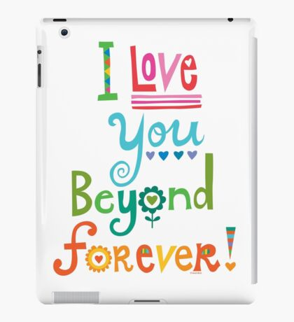 I Love You Beyond Forever - white iPad Case/Skin