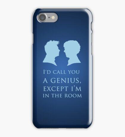 I'd Call You A Genius II iPhone Case/Skin