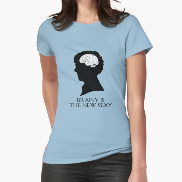 Brainy Is The New Sexy Fitted T-Shirt