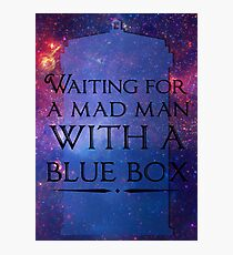 Waiting For A Mad Man With A Blue Box Photographic Print