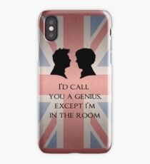 I'd Call You A Genius iPhone Case/Skin