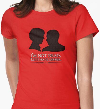 I'm Not Dead. Let's Have Dinner. T-Shirt
