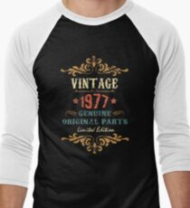 40th Birthday Tshirt Vintage 1977 Genuine Original Parts Limited Edition  T-Shirt